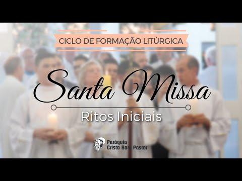 RITOS INICIAIS   Partes da Missa - Ciclo de Formação Litúrgica