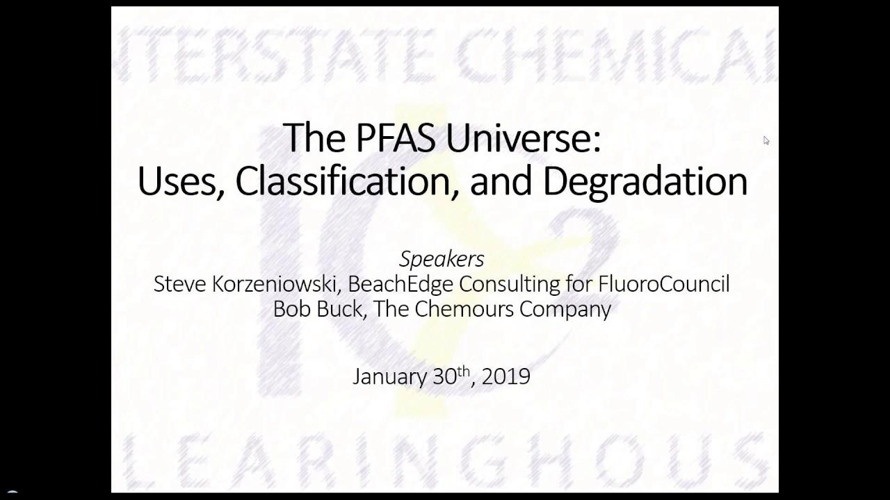 IC2 - IC2 webinar: The PFAS Universe: Uses, Classification