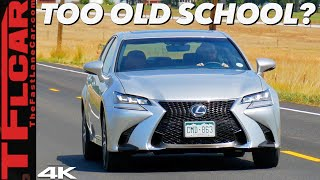 2019 Lexus GS 350 F Sport Review: Here's Why It's Time For Lexus To Move On To Something New