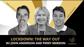 Lockdown: The Way Out w/ John Anderson & Perry Mardon | #PERSPECTIVES with Sharon Pearson