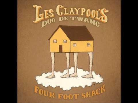 Les Claypool's Duo de Twang - Four Foot Shack [2014]