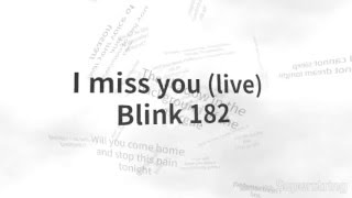 Blink 182 - i miss you (Lyrics on screen)