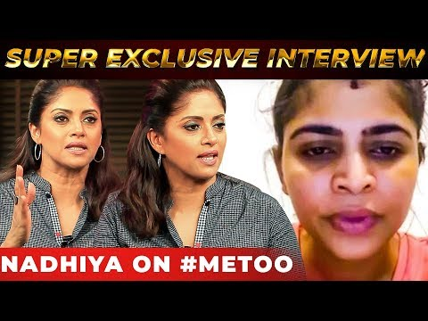 #Metoo Movement: Nadhiya's BOLD Statement on #Metoo Movement | NPA 25