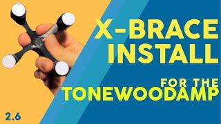 2.6 X-brace Install