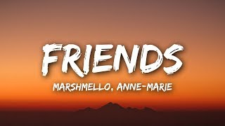 Marshmello & Anne-Marie - FRIENDS (Lyrics / Lyrics)
