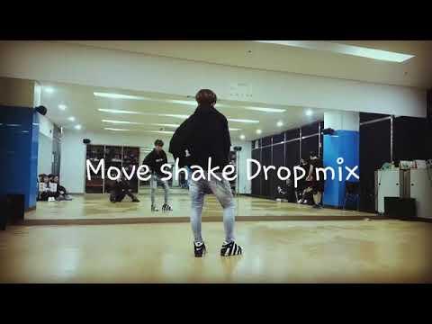 Move  shake Drop mix안무