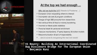 #HITBHaxpo D1 - V1 Bounty: Building A Coordinated Bug Disclosure Bridge For The EU - Benjamin Kunz