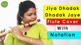 Jiya Dhadak Dhadak Jaye   Flute Cover   Instrumental   With Notation   Ankita Nath
