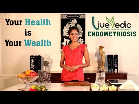 DIY: Natural Home Remedies to Cure Endometriosis  | LIVE VEDIC