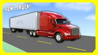 Semi Truck for kids by Machines For Kids | Trucks For Children