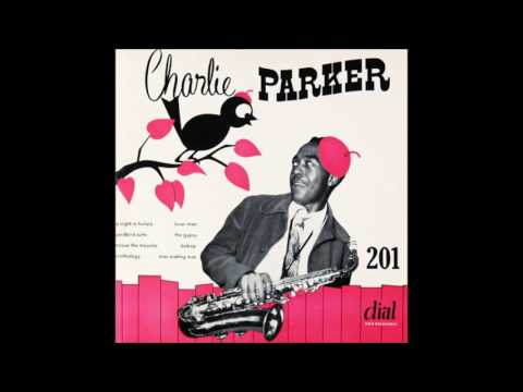 Charlie Parker Dial 201 (No. 1)  (1948) (Full Album)