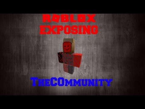 TheC0mmunity | ROBLOX Exposing part 1
