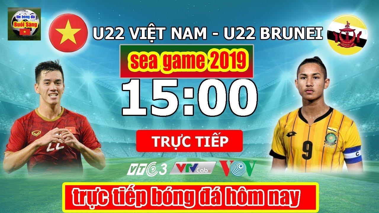 Trực Tiếp Bóng Đá Seagame 30 2019 - U22 Việt Nam Vs U22 Brunei - Bản tin bóng đá 360 độ thể thao