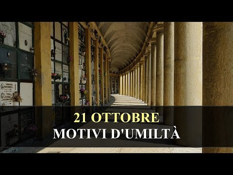 21 OTTOBRE - MOTIVI DUMILTÀ - Mese dedicato al Santo Rosario e alle Missioni