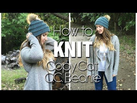 KNITTING TUTORIAL | COPY  CAT C.C. BEANIE
