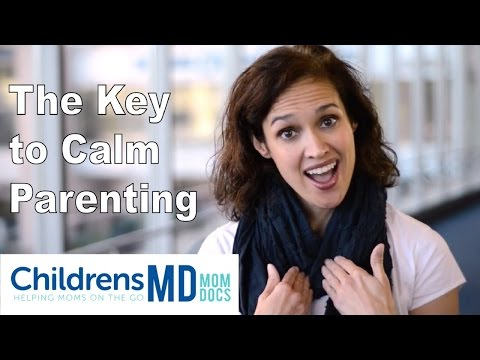 This is the Key to Calm Parenting