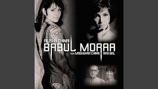 Babul Moraa Ft Madhukar China (Alisha Chinai) Mp3 Song Download