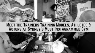 Meet the Trainers Training Models, Athletes & Actors at Sydney's Most Instagrammed Gym