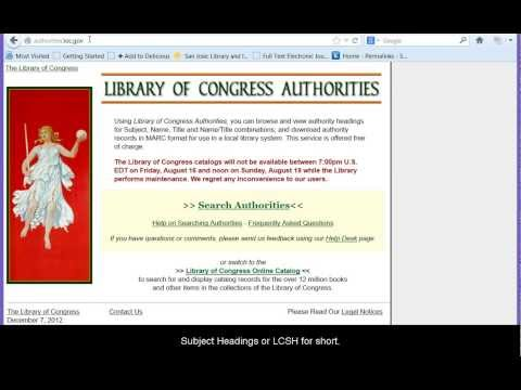 Library of Congress Subject Headings: Lesson 3, Section 6 from YouTube · Duration:  2 minutes 47 seconds