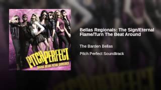 Bellas Regionals: The Sign/Eternal Flame/Turn The Beat Around