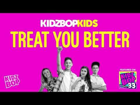 KIDZ BOP Kids  Treat You Better KIDZ BOP 33