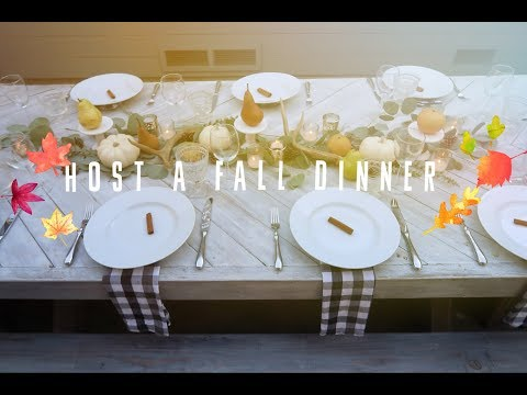 Host A Cozy Fall Dinner Party    Choosing your Group, Menu, Table Decor!
