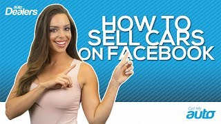 How to Use Facebook to Advertise Your Car Dealership | Get My Auto