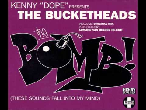 The Bucketheads  The Bomb! Armand Van Helden ReEdit