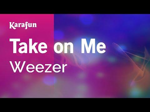 Karaoke Take On Me - Weezer *
