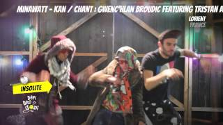 Minawatt - Kan / chant : Gwenc'hlan Broudic featuring Tristan An Nedeleg