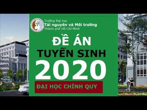 #HCMUNRE ĐỀ ÁN TUYỂN SINH ĐẠI HỌC CHÍNH QUY NĂM 2020