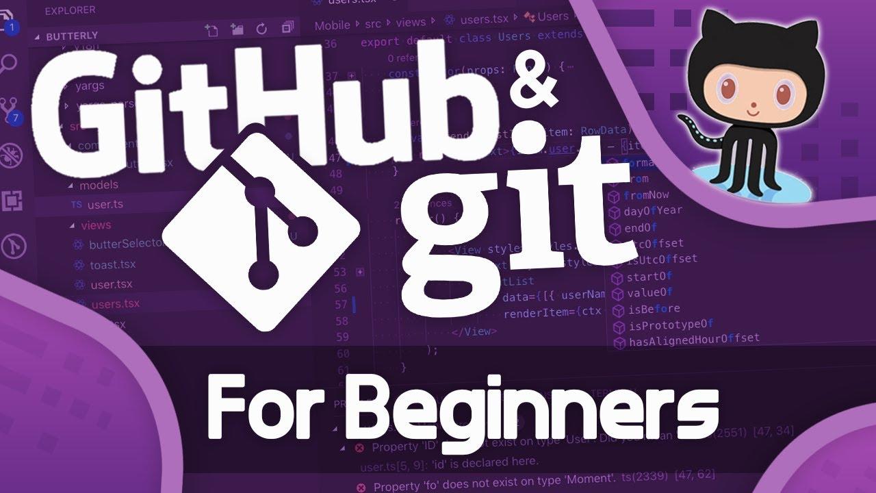 Git for Beginners - Git & GitHub Fundamentals In Depth