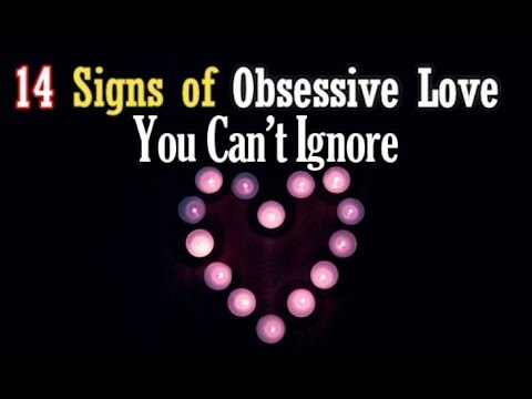 Signs obsessive love