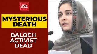 Baloch Activist Karima Baloch Who Escaped Pakistan Found Dead In Canada | India First