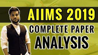 AIIMS 2019 | Complete Paper Analysis | Arvind Sir