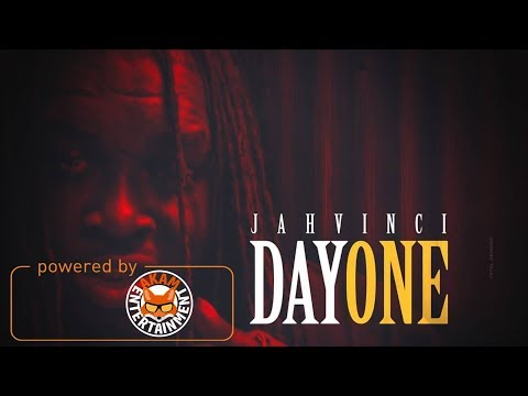 Jah Vinci - Day One [Up Top Riddim] March 2018