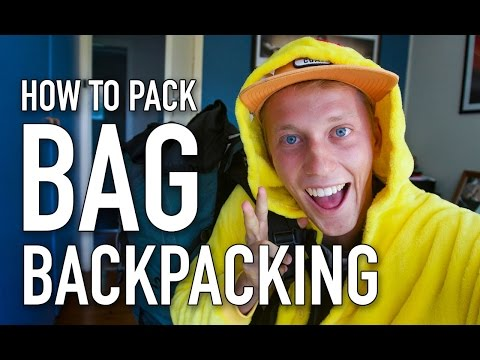 HOW TO PACK YOUR BACKPACK BAG FOR TRAVEL TIPS