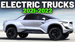 Top 8 NEW Electric Trucks in 2021