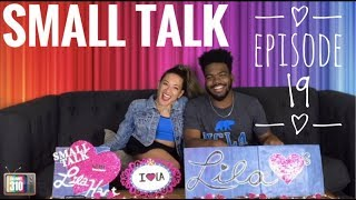 Small Talk with Lila Hart - Episode 19 - Niles Abston