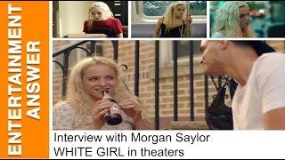 Morgan Saylor Interview - White Girl