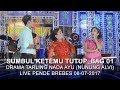 Sumbul Ketemu Tutup_bag 01 - Drama Tarling Nada Ayu Nunung Alvi Live Pende Brebes 08-07-2017