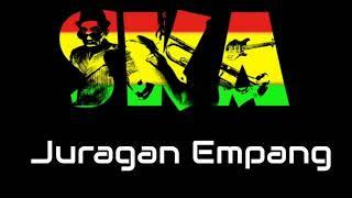 Juragan Empang Versi SKA Reggae