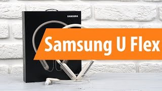 распаковка Samsung U Flex / Unboxing Samsung U Flex