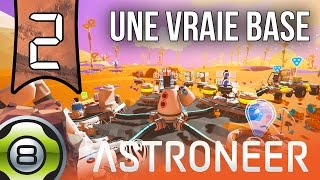 On a enfin une vraie base spatiale 🚀 - Ep.2 - Astroneer FR