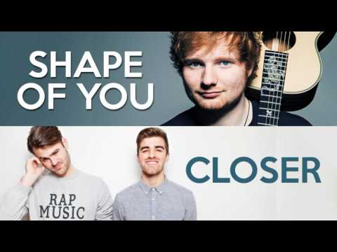 MASHUP - Shape of You vs Closer (Ed Sheeran, Chainsmokers, Halsey)