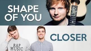 MASHUP - Shape of You vs Closer (Ed Sheeran, Chainsmokers, Halsey)