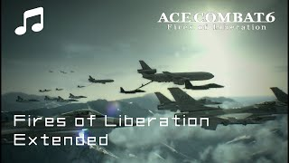 """""""FIRES OF LIBERATION"""" - Ace Combat 6 OST (Extended)"""