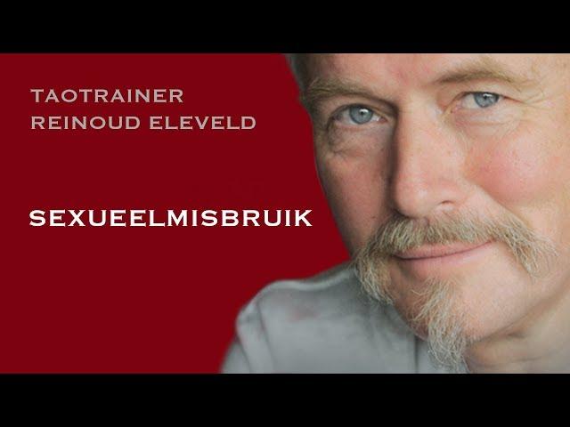 Taotrainer Reinoud Eleveld over seksueel misbruik