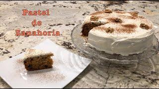 Pastel de Zanahoria Casera   Homemade Carrot Cake