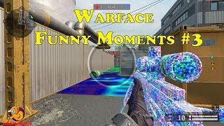 Warface - Funny Moments 3 Приветствую всех